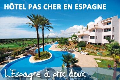 Location espagne pas cher vacances aout espagne for Site recherche hotel pas cher